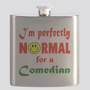 I'm perfectly normal for a Comedian Flask