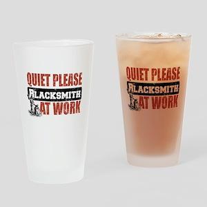 Quiet please blacksmith at work Drinking Glass