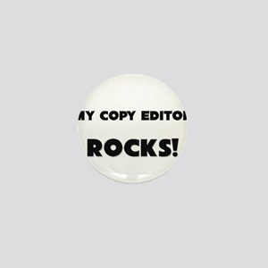 MY Copy Editor ROCKS! Mini Button