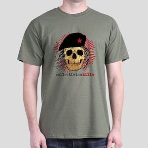 Collectivism Kills Dark T-Shirt