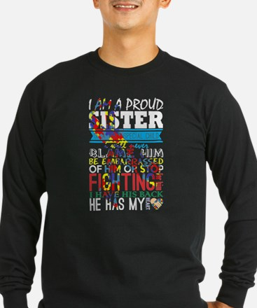 Im A Proud Sister Of Very Spec Long Sleeve T-Shirt