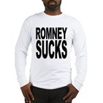 Romney Sucks Long Sleeve T-Shirt