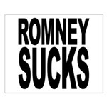 Romney Sucks Small Poster