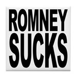 Romney Sucks Tile Coaster