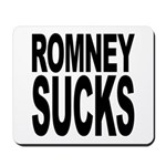 Romney Sucks Mousepad