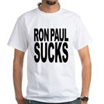 Ron Paul Sucks White T-Shirt