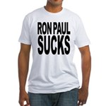 Ron Paul Sucks Fitted T-Shirt