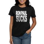 Ron Paul Sucks Women's Dark T-Shirt