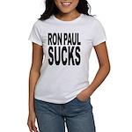 Ron Paul Sucks Women's T-Shirt