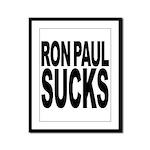 Ron Paul Sucks Framed Panel Print