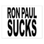 Ron Paul Sucks Small Poster