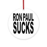 Ron Paul Sucks Ornament (Round)