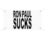 Ron Paul Sucks Banner