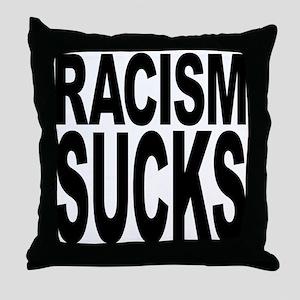 Racism Sucks Throw Pillow