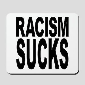 Racism Sucks Mousepad