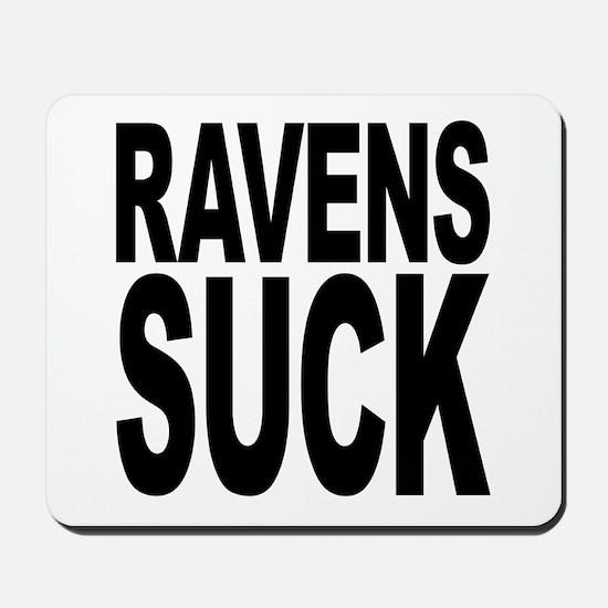 Ravens Suck Mousepad