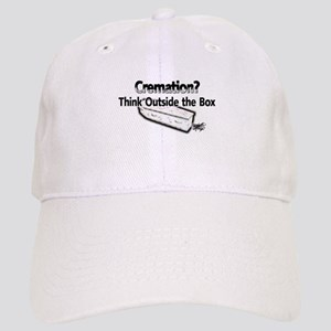 Cremation.?, Think Outside th Cap