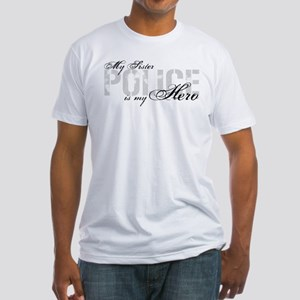 My Sister is My Hero - POLICE Fitted T-Shirt