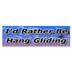 I'd Rather Be Hang Gliding Bumper Sticker