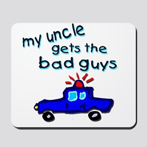 Gets the bad guys- uncle Mousepad