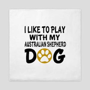 Play With Australian Shepherd Designs Queen Duvet
