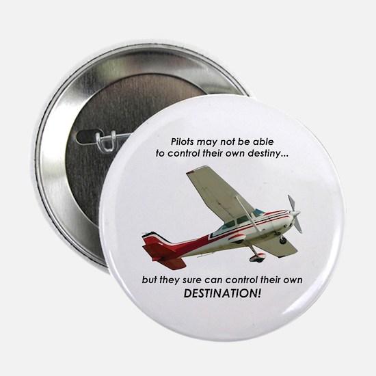 "Pilots control their own destination 2.25"" Button"