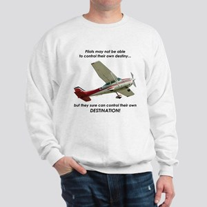 Pilots control their own destination Sweatshirt