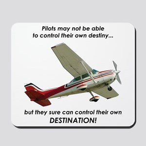 Pilots control their own destination Mousepad