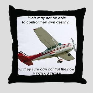 Pilots control their own destination Throw Pillow