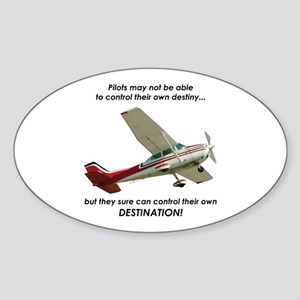 Pilots control their own destination Sticker (Oval