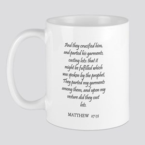 MATTHEW  27:35 Mug