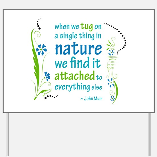 Nature Atttachment Yard Sign