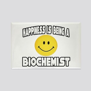 """Happiness...Biochemist"" Rectangle Magnet"