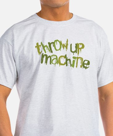 Throw Up Machine T-Shirt