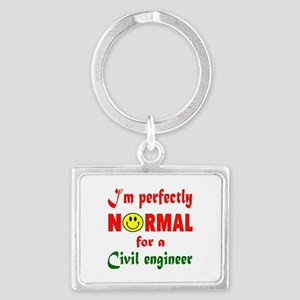 I'm perfectly normal for a Civi Landscape Keychain