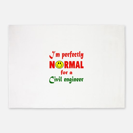 I'm perfectly normal for a Civil en 5'x7'Area Rug