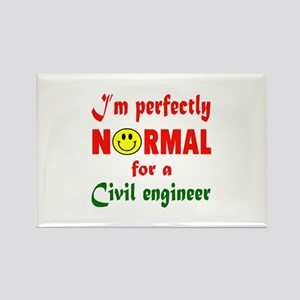 I'm perfectly normal for a Civil Rectangle Magnet