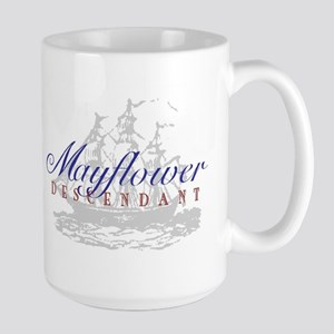 Mayflower Descendant - Large Mug