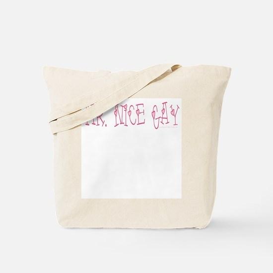 Mr. Nice Gay Tote Bag