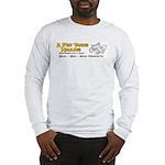 A Few Yards Hauling Long Sleeve T-Shirt