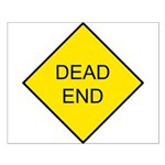 Dead End Sign Small Poster