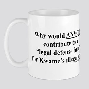 """Legal Defense Fund?"" Mug"