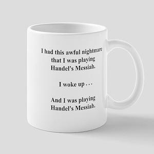 I had this nightmare . . . Mug