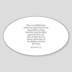 MATTHEW 27:9 Oval Sticker