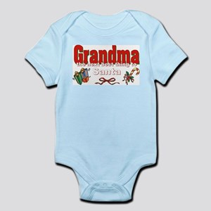 Grandma, the next best thing to Santa Infant Bodys