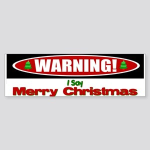 Warning! Bumper Sticker