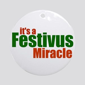 FESTIVUS™ Miracle Ornament (Round)