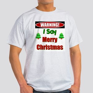 Warning! Light T-Shirt