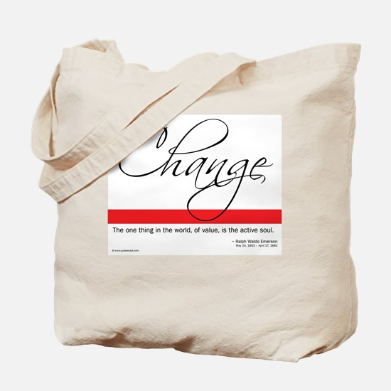 Emerson Quote - Change Tote Bag