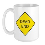 Dead End Sign - Large Mug